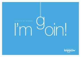 Type No.1: I'm Goin by kn33cow
