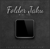 Folder JAKU for Android Miui by yuyudroid