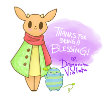Thanks For Being A Blessing! by DragonitaVioleta