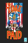 Its Time to Get Paid - Balrog Design by RedCaliburn