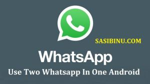 Two Whatsapp One Android by sasibinu