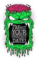 I'm Not Your Perfect Date by madds23