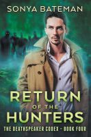 Return Of The Hunters by LHarper