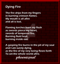 Dying Fire by phoenixreal