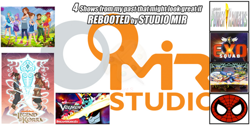Undergrizer's Fav Shows Studio Mir Could Reboot by Undergrizer