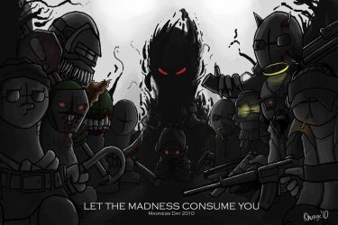 Let the Madness Consume You by Rhunyc