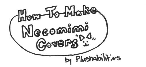 How to Make Necomimi Covers by plushabilities