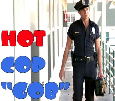 Hot Cop GOB by VML