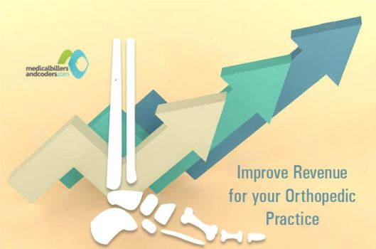 Improve-revenues-for-your-orthopedic-practice by wilsonanna321