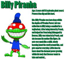 BrawlFan1's Character Bios: Billy Piranha by w00twithBrawl