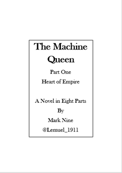 1 The Machine Queen 01 Heart of Empire by Lemuel-1911