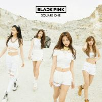 Blackpink - Square One by jaeyeons