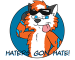Maxie - Haters Gon' Hate! by JWthaMajestic
