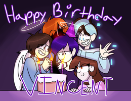 Vincent's Birthday! by LoveMe2346