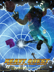 HEAVY QUESTAdventures in Video Games n'Shit Poster by GreatDictator