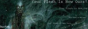 Your Flesh Is Now Ours by FilthHammer
