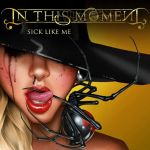 In This Moment Sick Like Me single cover by Age-Velez