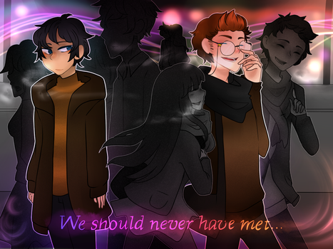 We should never have met... [ OC ] by Dream-Yaoi
