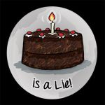 The Cake is a Lie Button by lordzasz