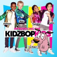 Courage IS Kidz Bop by Wollastons