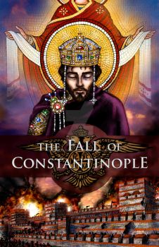 The Fall of Constantinople by Theophilia