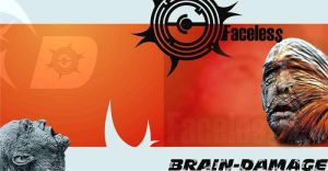 BRAIN DAMAGE - FACELESS by bergslay