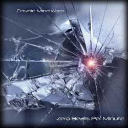 Album cover: Zero Beats Per Minute by cosmicmindwarp