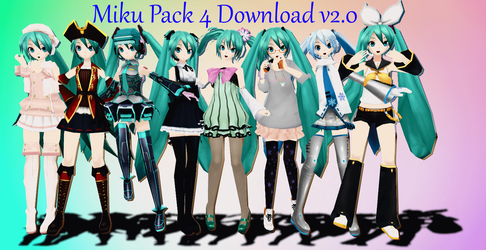 Miku Pack 4 Download V 2.0 by AlexIsDeadddx