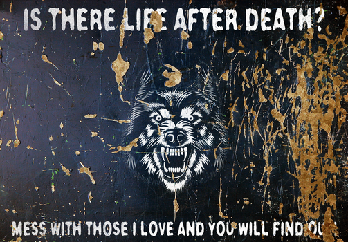 ''Is There Life After Death?'' Wolf Pack Sign by FearOfTheBlackWolf