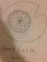 Keep calm lily by Mrbacon360