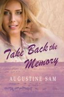 Take Back the Memory - Book Cover by SBibb