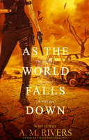 As the World Falls Down by 999msvalkyrie