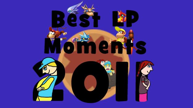 Best LP Moments of 2011 Title Card by JackitK