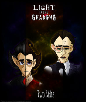 Light in the Shadows: Two Sides by Aileen-Rose