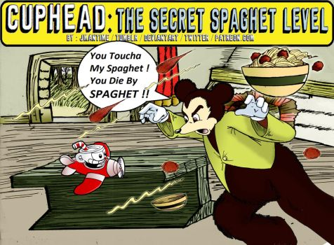 CUPHEAD - THE SECRET SPAGHET LEVEL - Somebody Touc by jmantime-is-Here