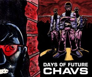 Days of future chavs by AKsolut