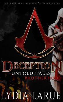 Deception: Untold Tales: Brotherhood by NewYorkNovelist