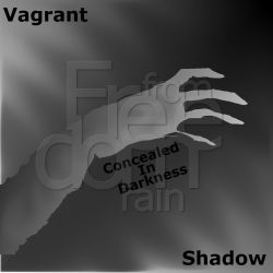 Vagrant Shadow   Concealed in Darkness by Sttormforelhost