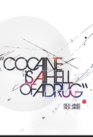 Cocaine Is A Hell Of A Drug by eiMOK