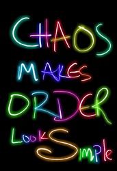 Chaos Makes Order Look Simple by shaybee