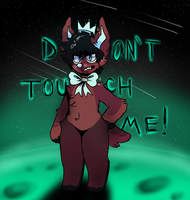 Don't Touch Me by G1itchWo1f