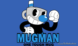 One Tough Mug by LucasTheMotherArtist