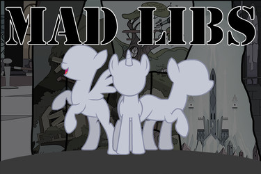 Mad Libs Cover by PenStrokePony