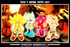 DON'T MESS WITH US by darkspeeds