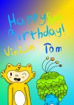 Happy Birthday, Vini  Tom by YuliaRabbid