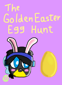 10 - The Golden Easter Egg Hunt by SprixieFan12345