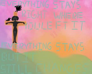 Everything Stays by love2drawponys