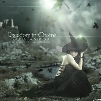 Freedom in chains by giuliaraineri