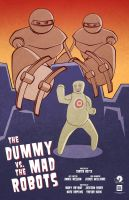 The Dummy vs. The Mad Robots by trekmodeler