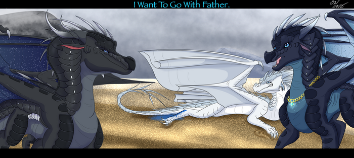 I Want To go With Father by CyrilTheBlueFire-D